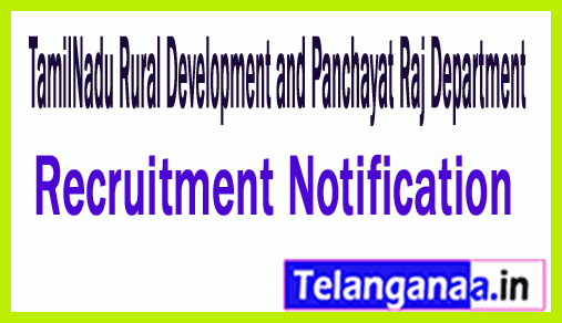 TamilNadu Rural Development and Panchayat Raj Department TNRD Recruitment Notification