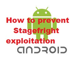 Stagefright Exploitation Prevention