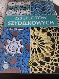 """Współczesne robótki cz. 13 – """"220 splotów szydełkowych"""""""