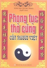 Phong Tục Thờ Cúng Của Người Việt - Song Mai, Quỳnh Trang