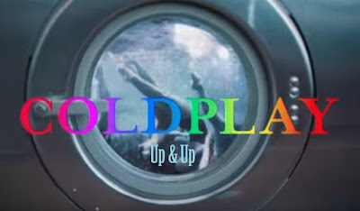 Makna Lagu Up And Up Coldplay, Arti Lagu Up And Up Coldplay, Terjemahan Lagu Up And Up Coldplay, Lirik Lagu Up And Up Coldplay, Lagu Up And Up, Coldplay