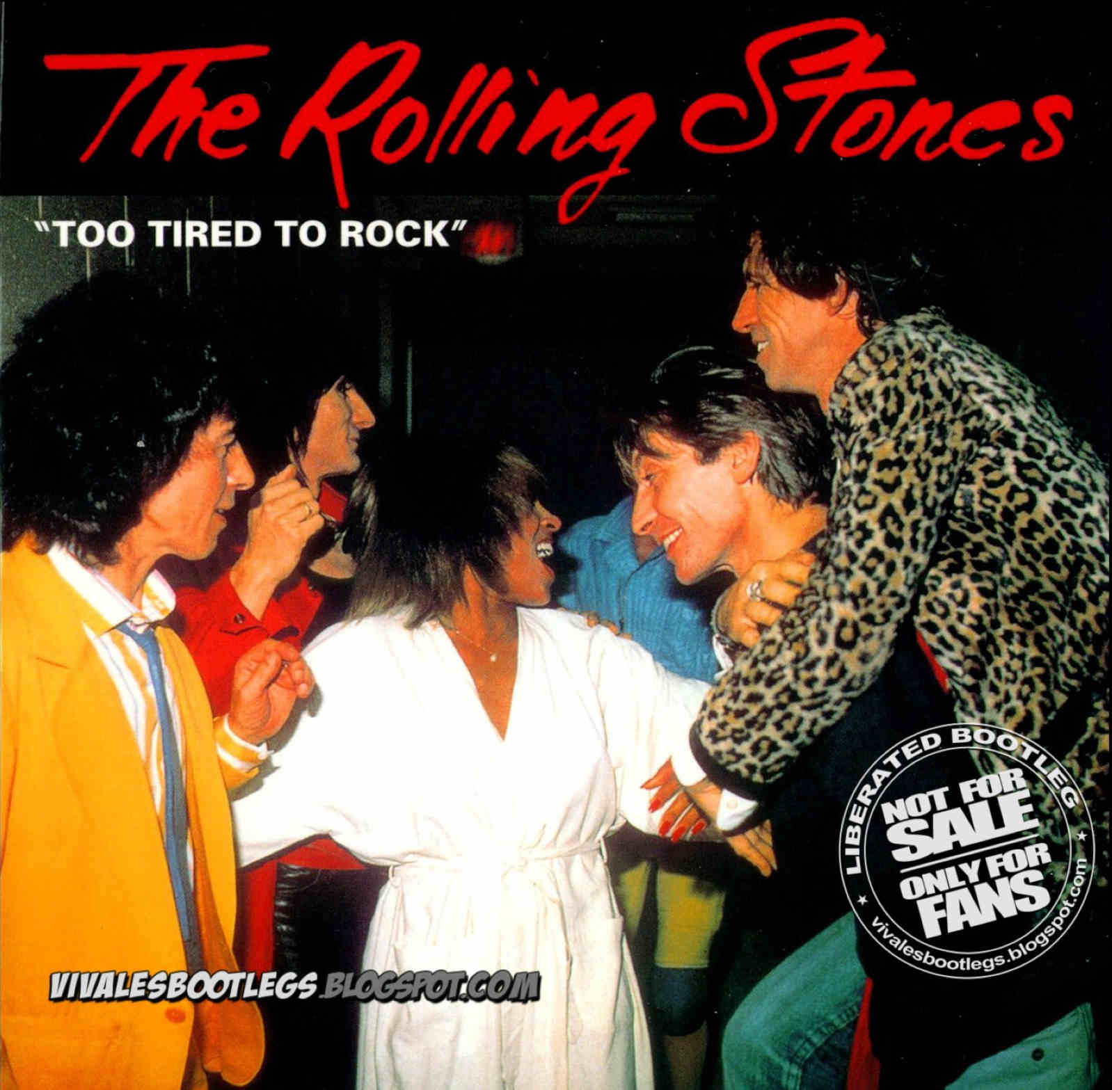 The Rolling Stones Feat Tina Turner Too Tired To Rock