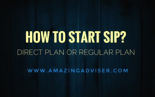 How To Start a SIP - Direct Plan or Regular Plan
