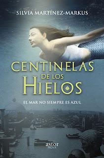 «Centinelas de los hielos» de Silvia Martínez-Markus
