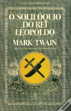 #Shopping - Neste Natal oferece livros Sugestões de presentes literários com as mais recentes novidades e com propostas capazes de agradar a toda a gente O Solilóquio do Rei Leopoldo, de Mark Twain
