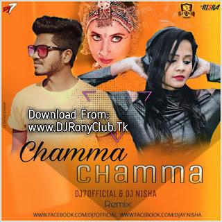 Chamma Chamma Remix - DJ7OFFICIAL & DJ NISHA
