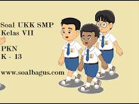 Soal UKK PKN Kelas 7 Kurikulum 2013