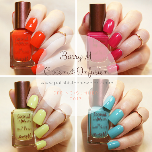 Barry M Coconut Infusion: Spring/Summer 2017