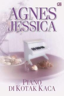 Piano di Kotak Kaca ~ Agnes Jessica