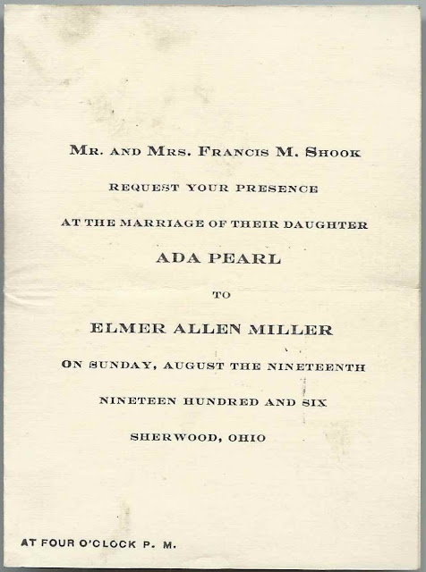 Invitation to the 1906 Wedding at Sherwood, Ohio, of Ada Pearl Shook & Elmer Allen Miller.