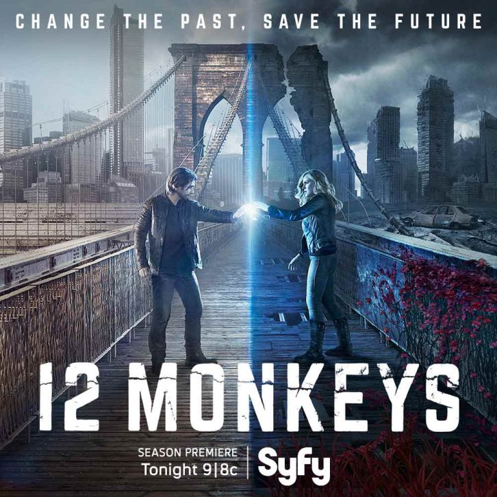 12 Monkeys - Change the Past. Save the Future - Get Ready for the Second Season Premiere!
