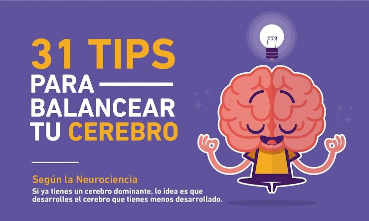 Tips para balancear tu Cerebro según la Neurociencia