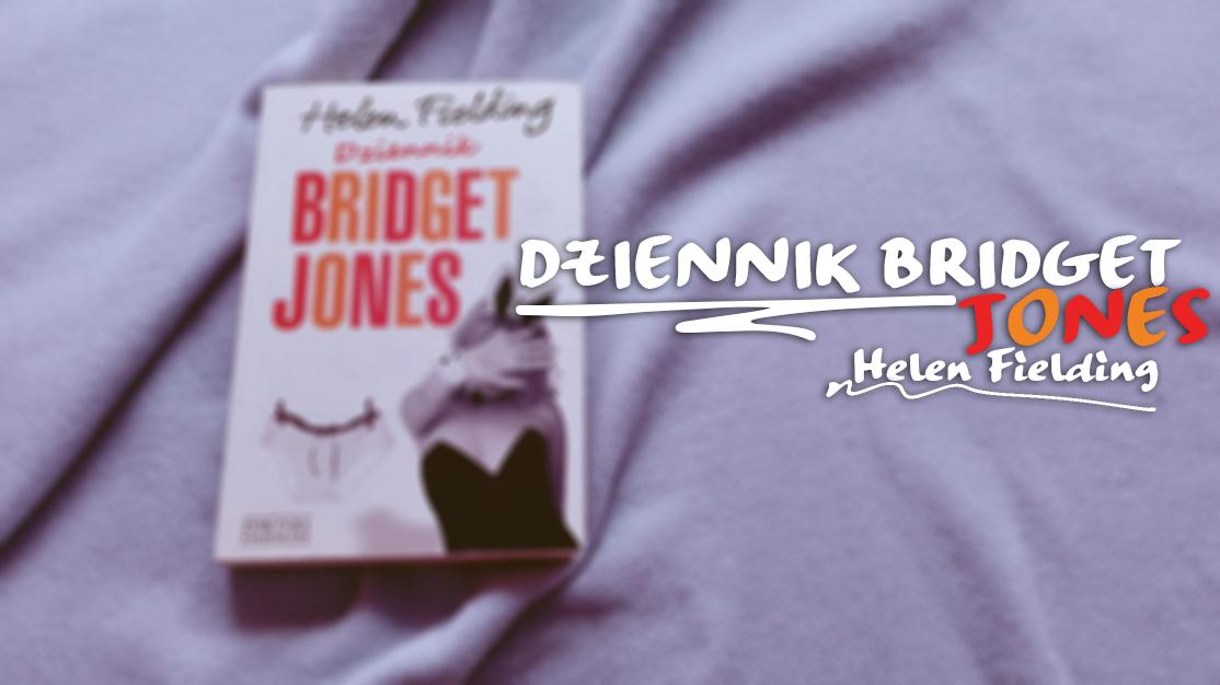 Helen Fielding - Dziennik Bridget Jones