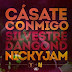 Silvestre Dangond Ft. Nicky Jam - Cásate Conmigo