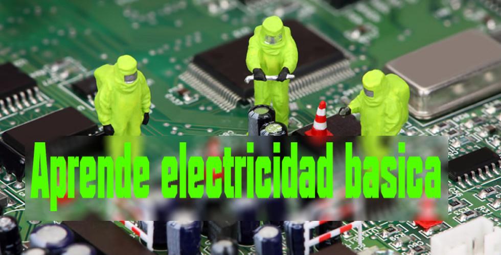 Aprende electricidad basica