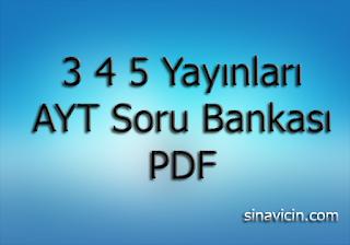 3 4 5 Yayınları AYT Soru Bankası PDF