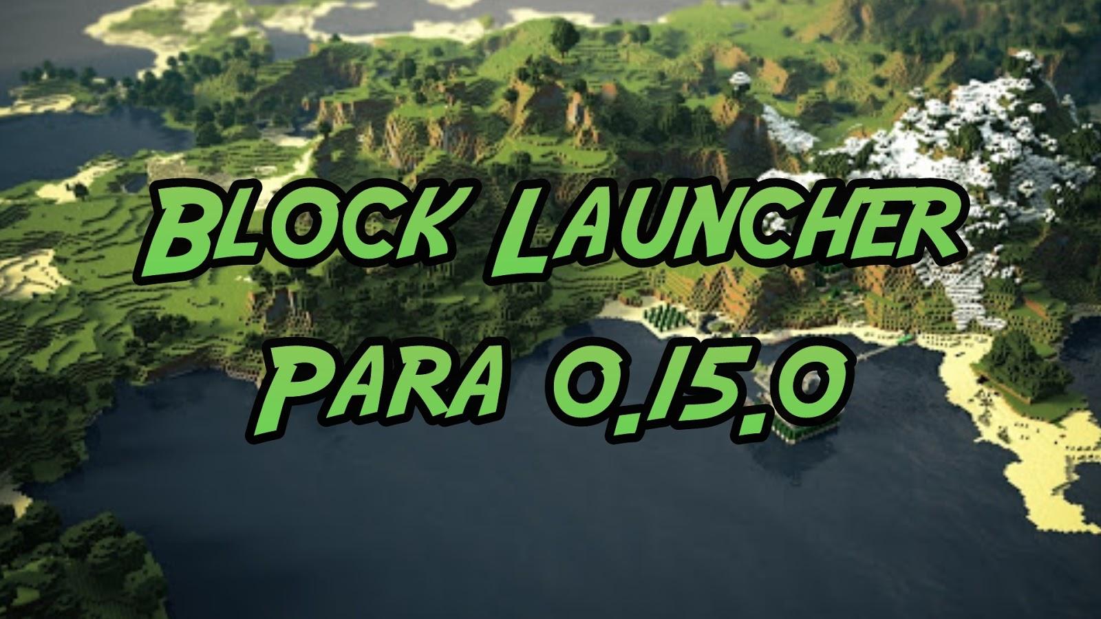 download blocklauncher pro 0.15.0 apk