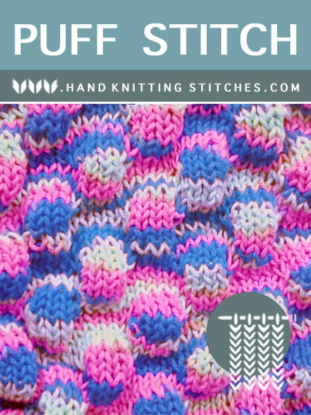 Hand Knitting Stitches - Puff Textured Pattern #freeknitting #knit