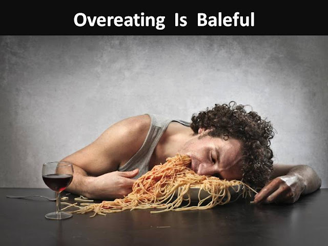 Why Overeating Is Baleful?