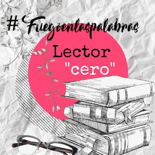 Cartel moderno lector cero #Fuegoenlaspalabras