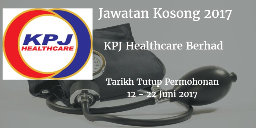 Jawatan Kosong KPJ Healthcare Berhad 12 - 22 Juni 2017