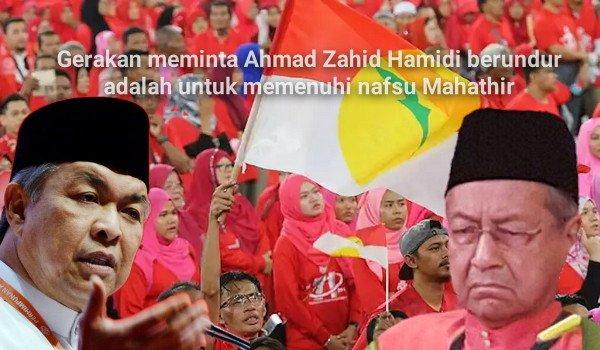 Gerakan meminta Ahmad Zahid Hamidi berundur adalah untuk memenuhi agenda Mahathir
