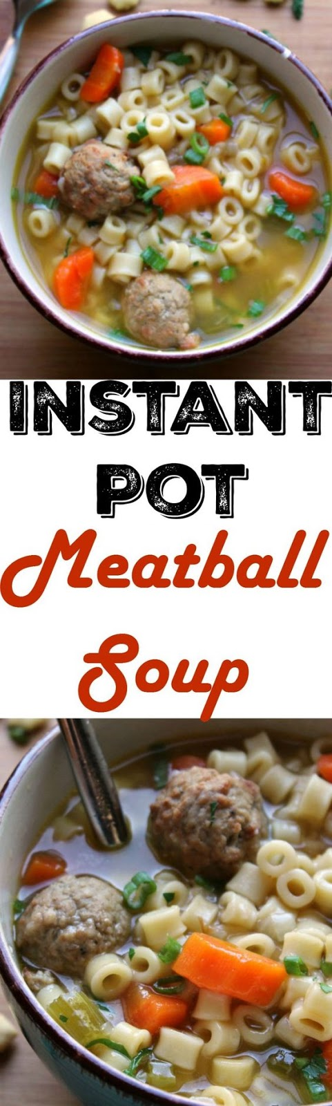 Instant Pot Meatball Soup