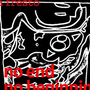 lafresto La Fresto - No end - No beginning [7.0]