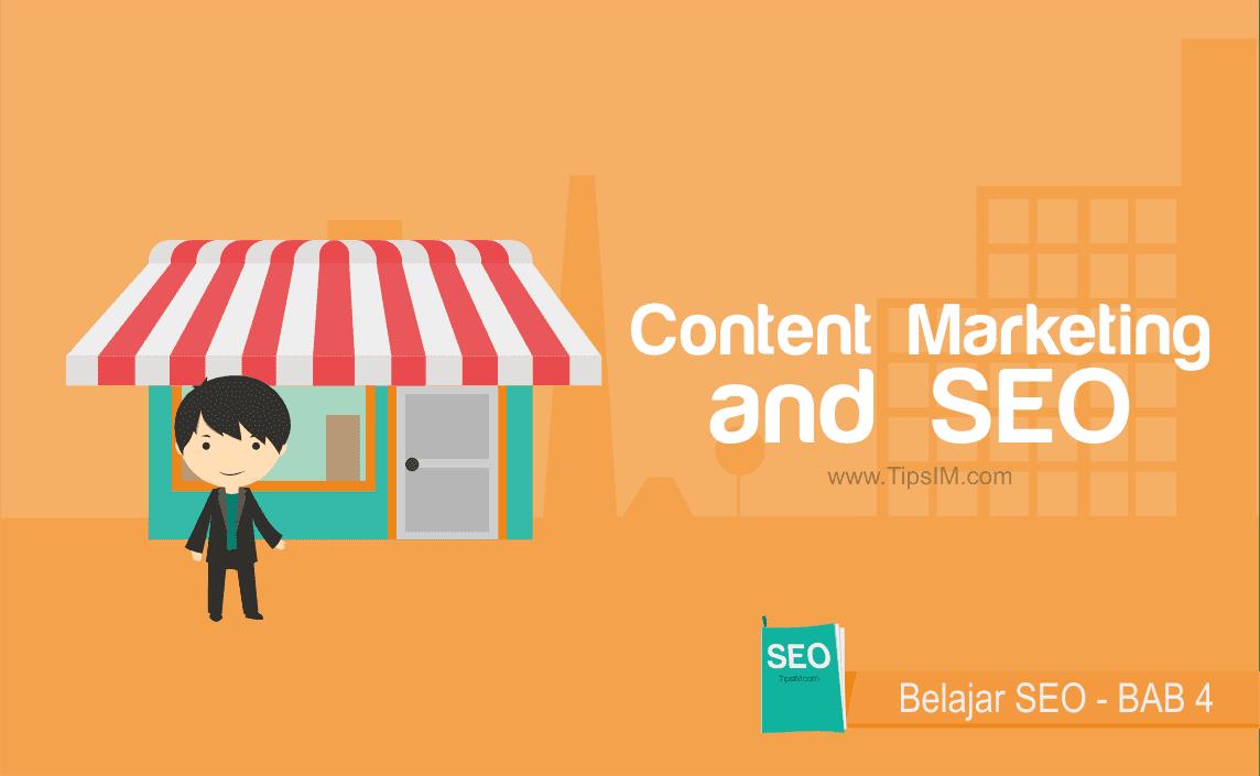Panduan Belajar SEO: Conten Marketing and SEO
