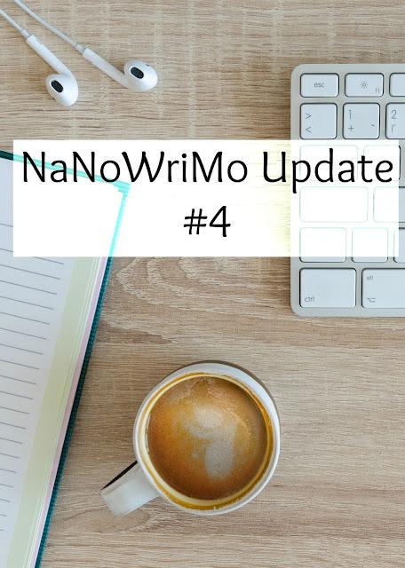 NaNoWriMo Update #4