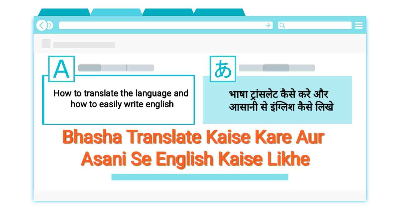 English To Hindi Translate Kaise Kare - Asani Se English Kaise Likhe