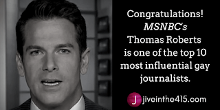 Thomas Roberts is one of the top 10 most influential gay journalists