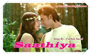 Saathiya - Farhan Saeed