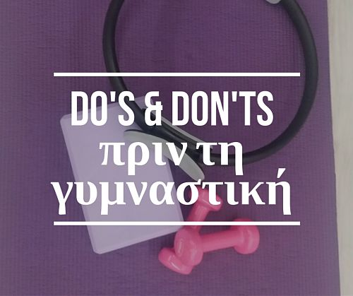 do's & don'ts before workout