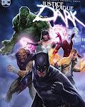 Liên Minh Công Lý Bóng Tối - Justice League Dark