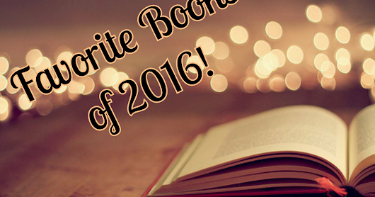 Favorite Books of 2016!!