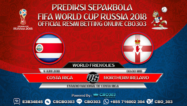 Prediksi Bola Costa Rica VS Northern Ireland 04 Juni 2018