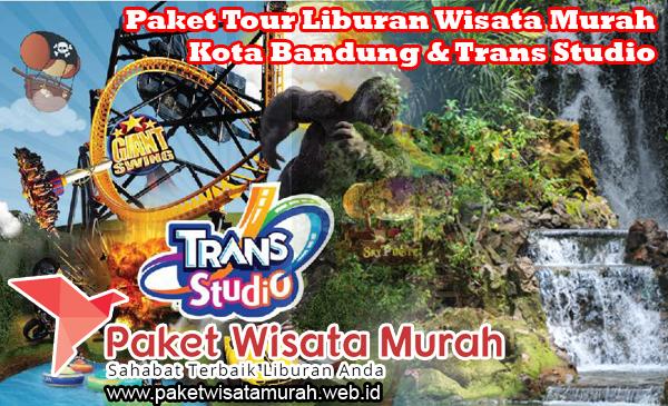 Paket Tour Liburan Wisata Murah Kota Bandung & Trans Studio