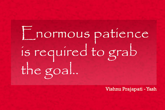 Enormous energy patience is required inspiring quotes