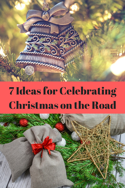 7 Ideas for Celebrating Christmas on the Road: Adding More Holiday Into Your Road Trip