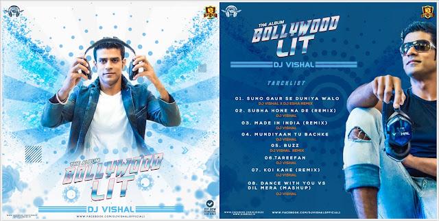 BOLLYWOOD LIT (THE ALBUM) – DJ VISHAL