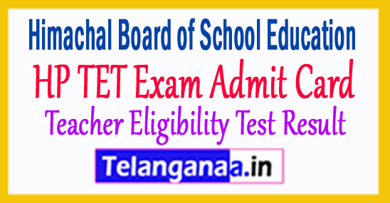 HP TET Admit Card 2018 Exam Schedule