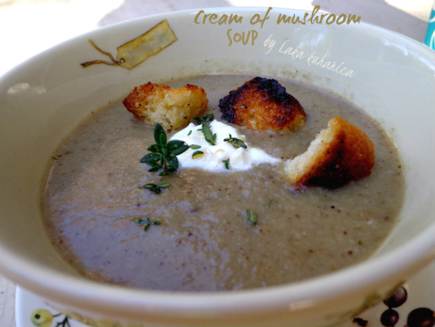 Cream of mushroom soup by Laka kuharica: thick, velvety smooth and creamy soup.