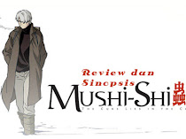 Review+Sinopsis Anime Mushishi