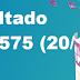 Resultado Lotofácil/Concurso 1575 (20/10/17)