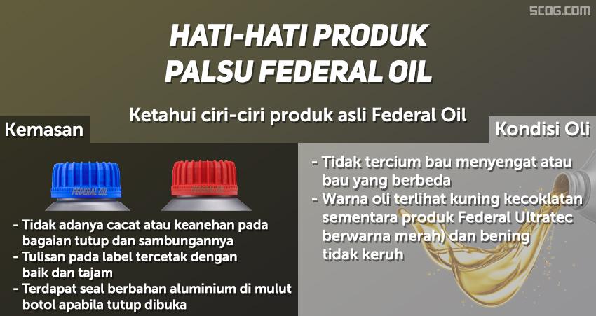 Ciri-ciri produk asli Federal Oil