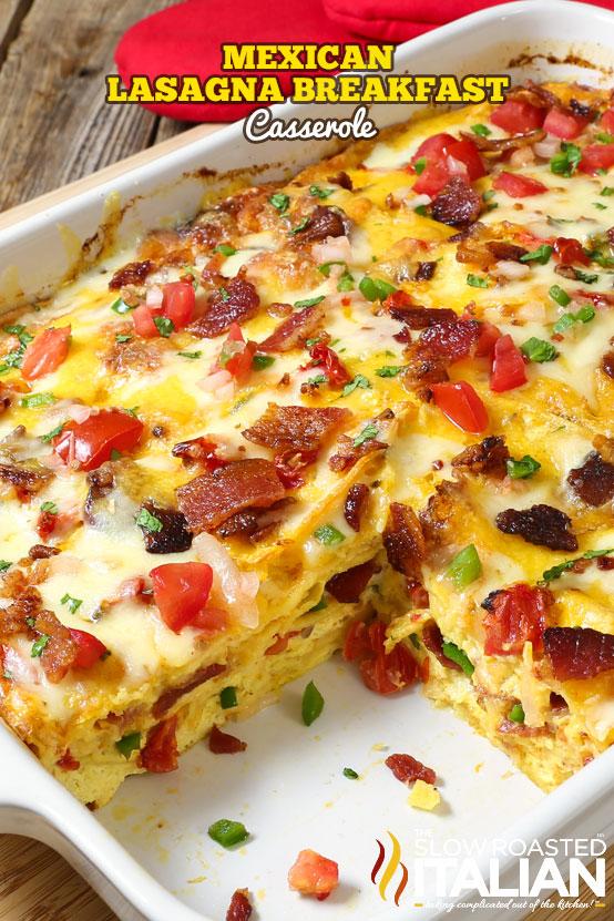 https://www.theslowroasteditalian.com/2017/04/mexican-lasagna-breakfast-casserole.html