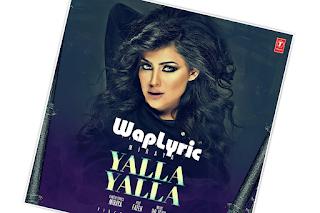 Yalla Yalla Song Lyrics Miraya, Dr. Zeus Punjabi Songs lyrics