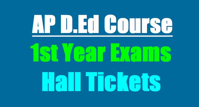 AP D Ed First Year Exams Hall Tickets 2019 Download | TeachersBADI In