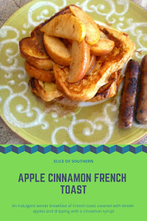 Apple Cinnamon French Toast:  Basic French toast is elevated a notch or two when topped with tender juicy apples and drizzled with a cinnamon syrup! - Slice of Southern